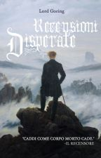 Recensioni Disperate by Lord_Goring