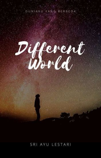 DIFFERENT WORLD [COMPLETE]