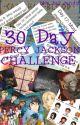 30 Day PJO Challenge by xNotOrange