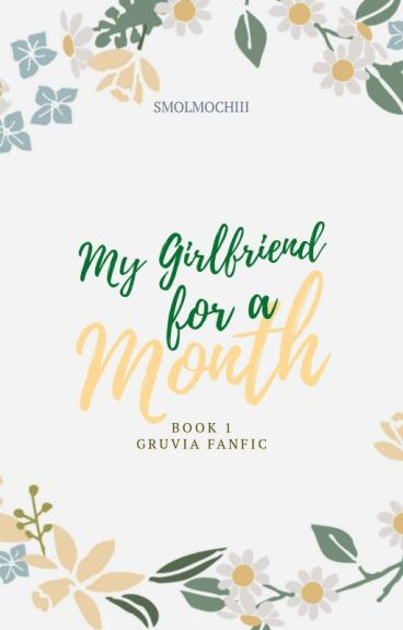 My girlfriend for a month (Gruvia Fanfic) [First place at FTWattyAwards]