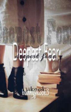 Deepest Fear🖤 jikook by bunnyjikook3