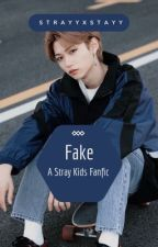 Fake | Changlix by strayyxstayy