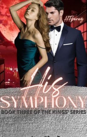 His Symphony (Book Three Of The Kings series) by HFPerez