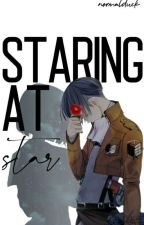 Staring At Star // Levi Ackerman x OC (Under Editing) by RuBbErdUCc