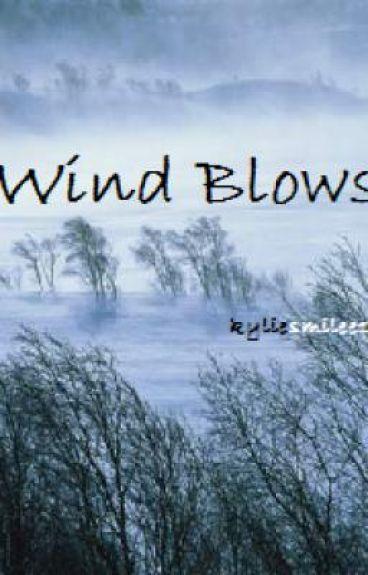 wind blows by kyliesmilee1