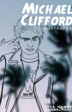 Michael Clifford »Smut&More« by treslecheee