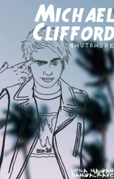 Michael Clifford »Smut&More«