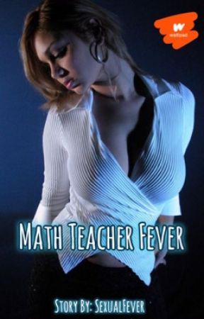 Math Teacher Fever  by SexualFever