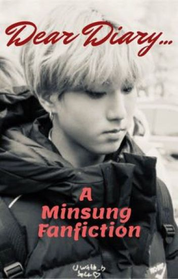 Dear Diary...  ~Minsung