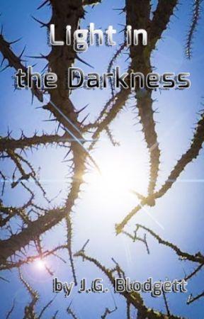 Light in the Darkness by jgblodgett26