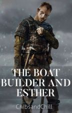 The boatbuilder and Esther by ChibsandChill