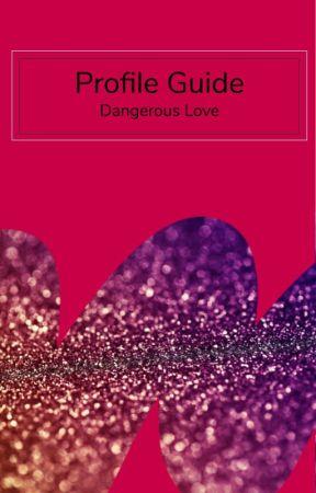 Profile Guide by dangerouslove