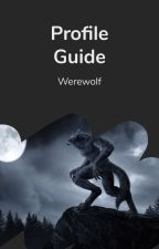 Profile Guide by werewolf