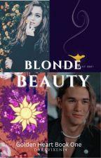 Blond Beauty (Golden Heart Book One) by darkvixen14