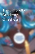 The Umbrella Academy Oneshots by Thiamxx