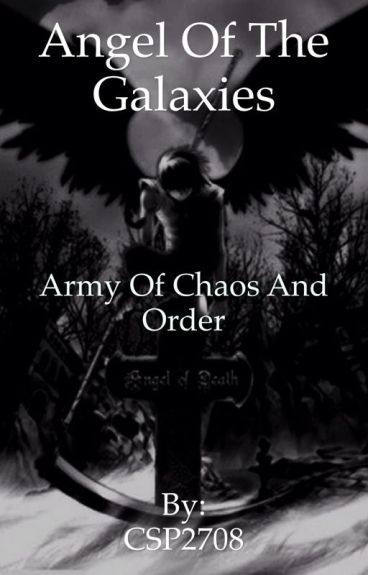 Angel of the Galaxies (Army of Chaos and Order)
