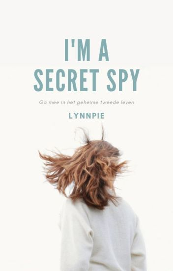 I'm a Secret Spy.