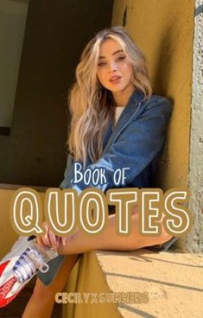 Book of Quotes ★  by CecilyxSummers