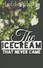The Ice Cream That Never Came (boyxboy) by hotdogwriter