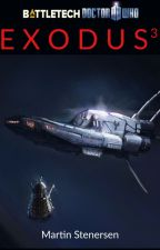 (Battletech/Doctor Who) Exodus 3 by marty-writes