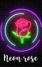 Neon Rose by ladevotee2023