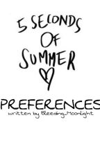 5 Seconds Of Summer Preferences by Bleeding_Moonlight