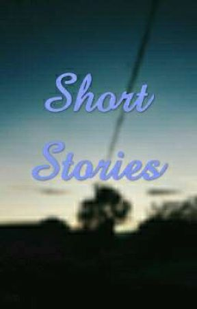 SHORT STORIES by kimtan12