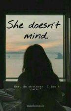 She Doesn't Mind  by missbunasle