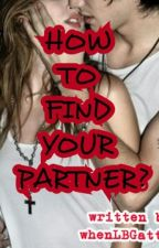 RATED SPG : How to find your Partner? (SPG) by whenLBGAttacks