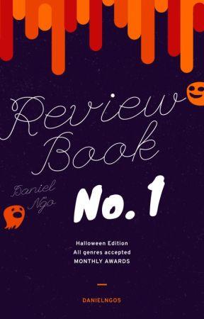 Daniel's Review Book No. 1 [HALLOWEEN EDITION] by DanielNgo5