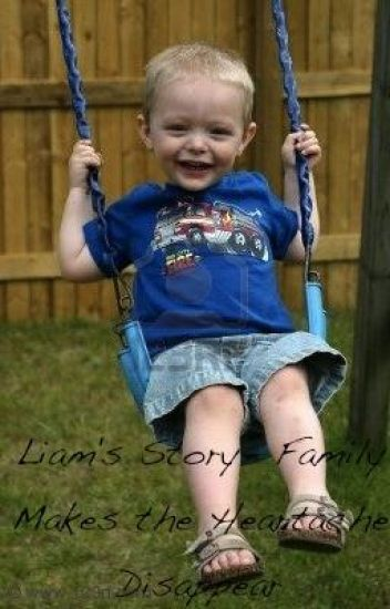 Liam's Story- Family Makes the Heartache Disappear