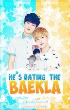 He's Dating The Baekla (ChanBaek FF) by StephanieVillaluz4