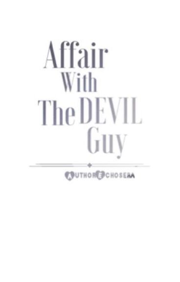 Affair With The Devil Guy