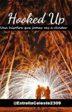 ''Hooked Up'' by EstrellaCeleste2309
