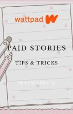 Paid Stories Tips & Tricks (Multimedia) by Artemisneith