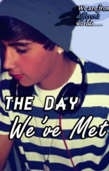 They Day We've Met (Janoskians - Jai Brooks fanfic) Completed