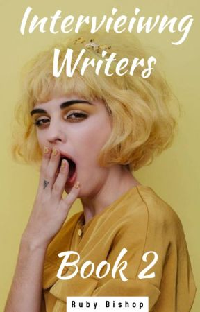 Interviewing Writers ~ Book 2 by rubysbookblog