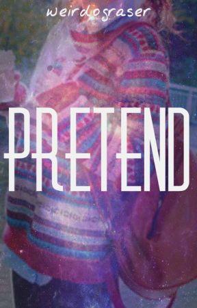 pretend ; graser10 by weirdograser