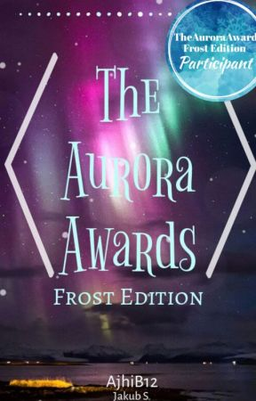 TheAuroraAwards 2019 | Frost Edition by TheAuroraSeries