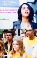 The Greenhouse academy, Daniel Hayward's Sister  by Historicalfangirl36