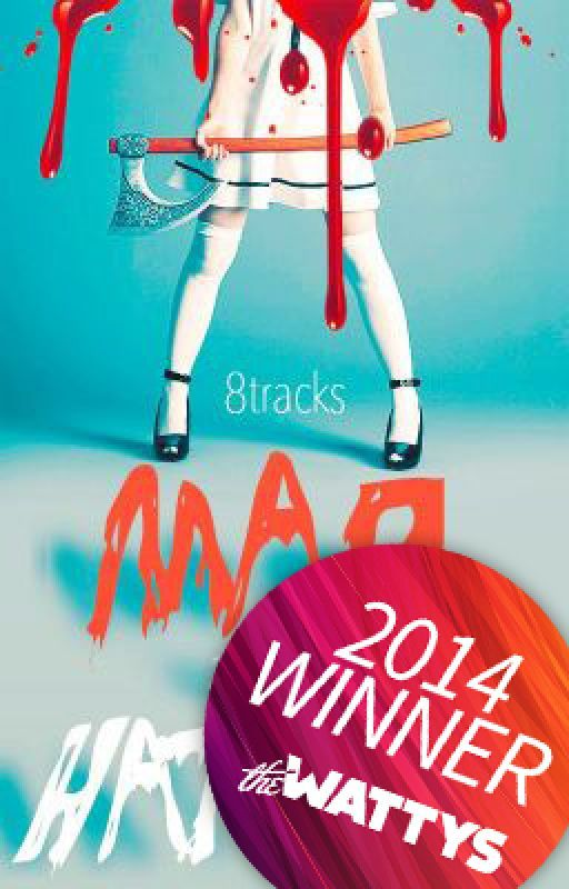 Mad As A Hatter (Completed 2015) [WATTY AWARD WINNER: One of the Most Addictive Stories of 2014 *Featured Story*] by 3pointt14