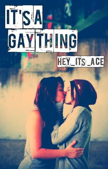 It's A Gay Thing