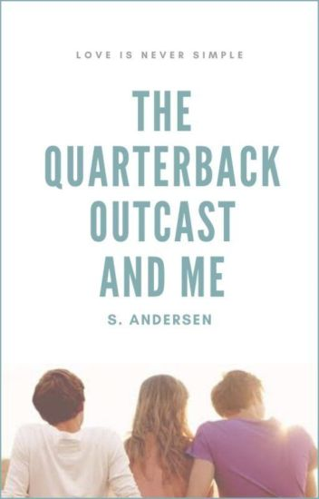 The Quarterback, Outcast and Me