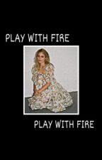 play with fire, hayley marshall [1] by chokemesalvatore