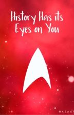 History Has its Eyes on You ☆ a star trek roleplay by RedArmySpy