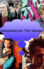 Adoptada por The Vamps by aurelia568