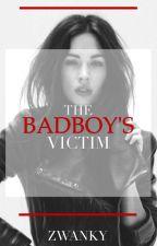 The Bad Boy's Victim by zwanky