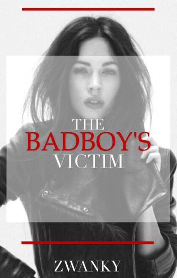 The Bad Boy's Victim