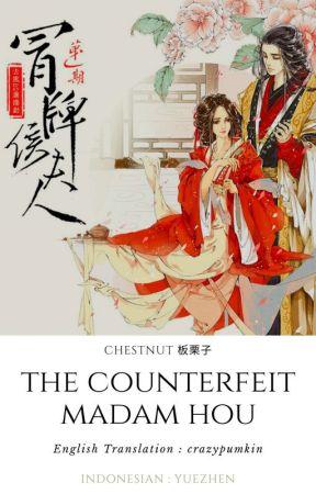 ⏯️The Counterfeit Madam Hou (Terjemahan Indonesia) by LadyYueZhen