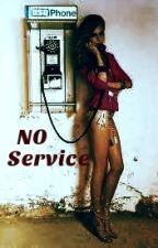 No Service by AlexxxT27